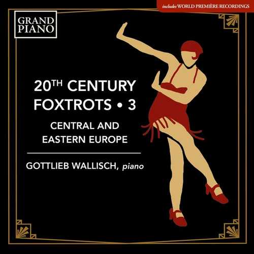 20th Century Foxtrots vol.3: Central & Eastern Europe (24/48 FLAC)