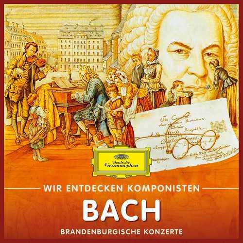 Wir Entdecken Komponisten: Bach - Brandenburgische Konzerte (FLAC)