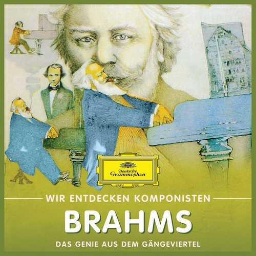 Wir entdecken Komponisten: Brahms - Das Genie aus dem Gängeviertel (FLAC)