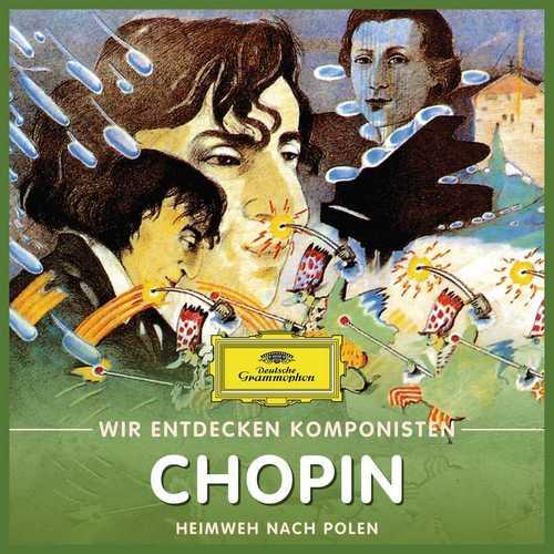 Wir entdecken Komponisten: Chopin - Heimweh nach Polen (FLAC)