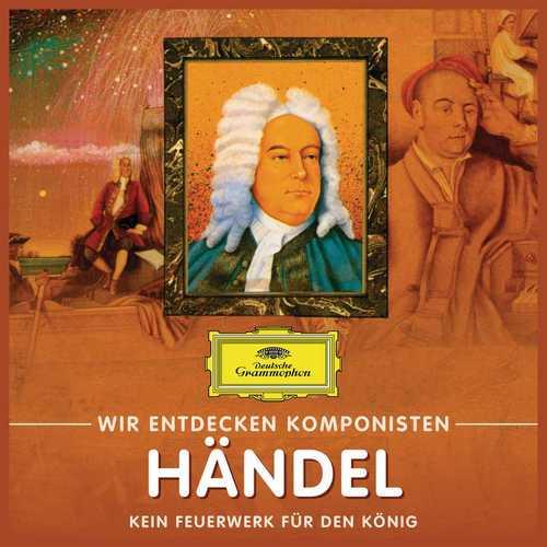 Wir entdecken Komponisten: Händel - Kein Feuerwerk für den König (FLAC)