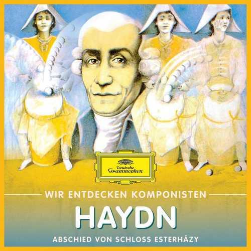 Wir entdecken Komponisten: Haydn - Abschied von Schloss Esterházy (FLAC)