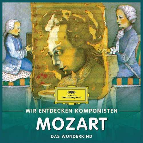 Wir entdecken Komponisten: Mozart - Das Wunderkind (FLAC)