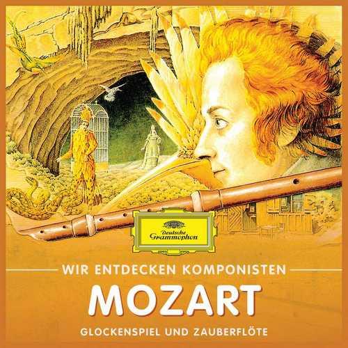 Wir entdecken Komponisten: Mozart - Glockenspiel und Zauberflöte (FLAC)