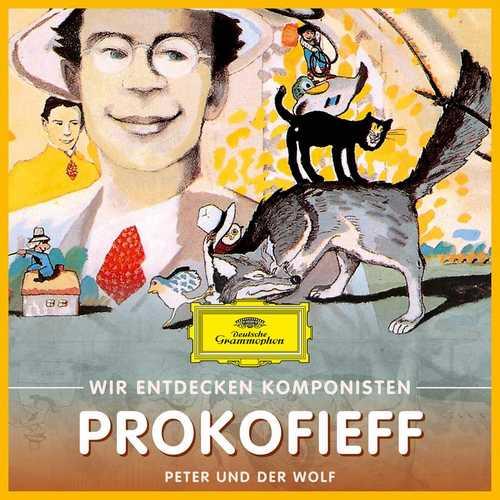 Wir entdecken Komponisten: Prokofieff - Peter und der Wolf (FLAC)