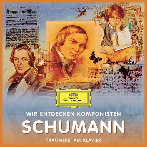 Wir Entdecken Komponisten: Schumann - Träumerei am Klavier (FLAC)