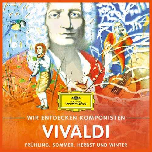 Wir entdecken Komponisten: Vivaldi - Frühling, Sommer, Herbst und Winter (FLAC)